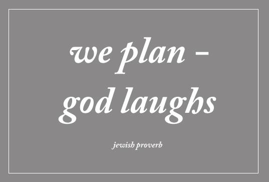 we_plan_god_laughs